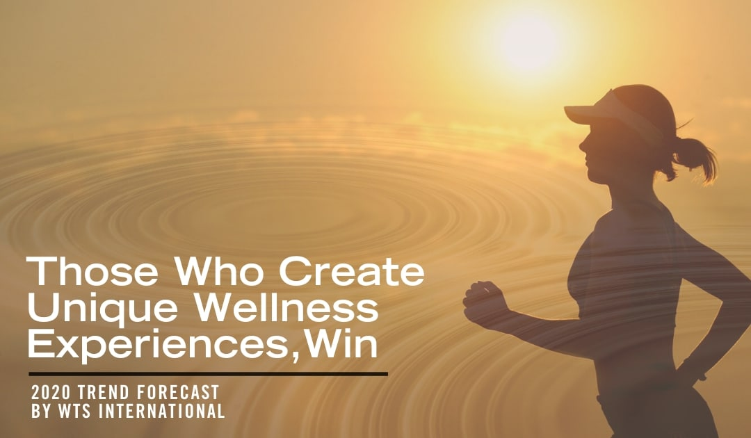 Those Who Create Unique Wellness Experiences, Win
